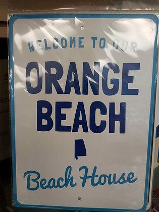 Welcome to Our Orange Beach Beach House Sign