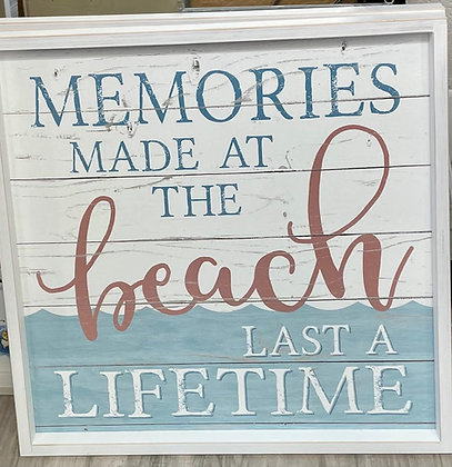 PICKUP ONLY - Memories Made at the Beach Sign