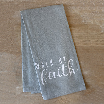 Walk by Faith Tea Towel Gray/White 20x28