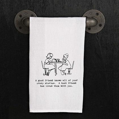 A Good Friend Knows Kitchen Towel
