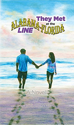They Met at the Alabama - Florida Lineby Chris E. Warner, PH. D.