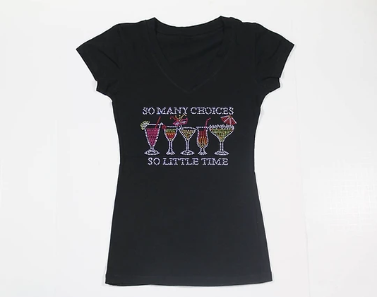 So Many Choices So Little Time Tee