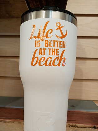 Life is better at the beach 30 oz Tumbler