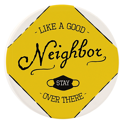 Like A Good Neighbor Car Coaster