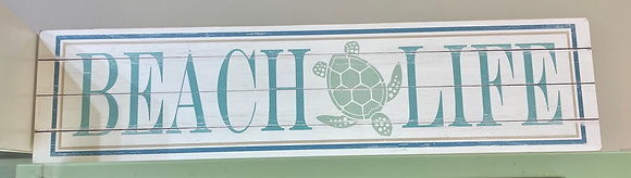 PICKUP ONLY - Beach Life Sea Turtle Wood Sign