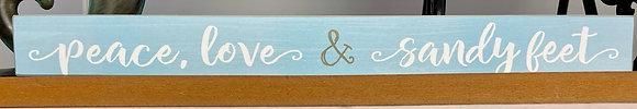Peace Love & Sandy Feet Shelf Sitter