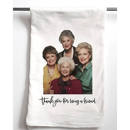 Thank you for being a friend Towel