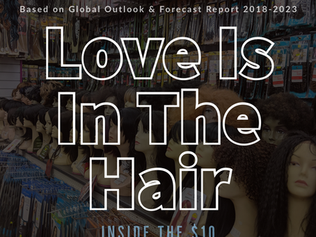 Inside the $10 Billion Hair Wigs & Weave Industry