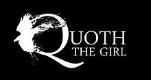 Quoth the Girl, Stephanie Ricker