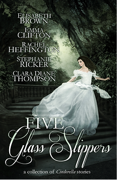 Five Glass Slippers, Cendrillon Cycle, A Cinder's Tale, Stephanie Ricker