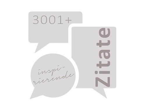 Noch mehr Inspiration dank dieser 3001+ Zitatesammlung