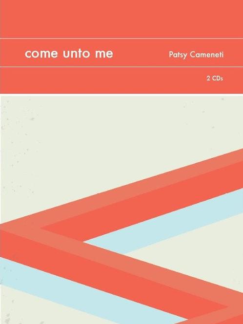 Come Unto Me (Digital Download)