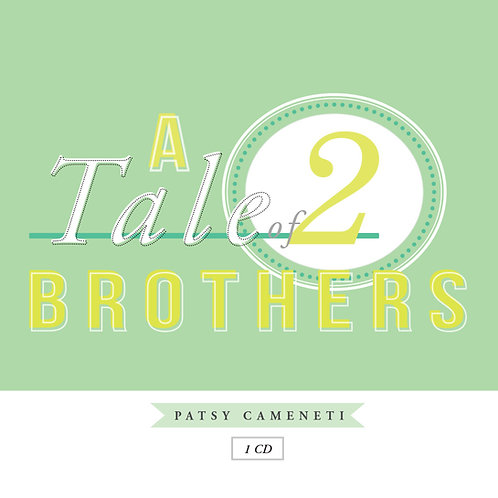 A Tale of Two Brothers (Digital Download)