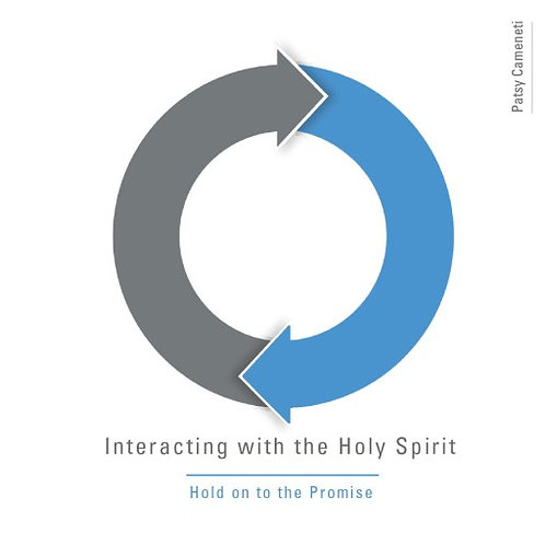 Interacting With The Holy Spirit - Hold On To The Promise (Digital Download)