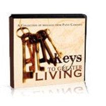 Keys to Greater Living (Digital Download)