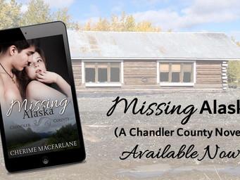 MISSING ALASKA                                         BY CHERIME MACFARLANE IS LIVE