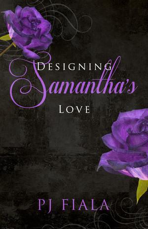 Designing Samantha's Love.jpg