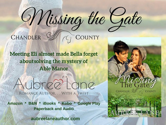 MISSING THE GATE                                         BY AUBREE LANE IS LIVE!