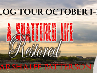 A SHATTERED LIFE RESTORED            Marshalee Patterson