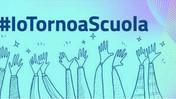 #IoTornoaScuola, online la sezione del sito del Ministero dedicata al rientro in aula a settembre