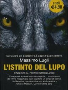 Focus on: L'istinto del lupo
