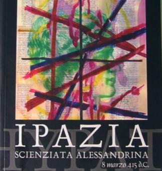 Focus on: Ipazia, scienziata alessandrina