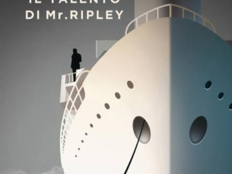 Focus on: Il talento di Mr. Ripley