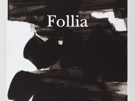 Focus on: Follia