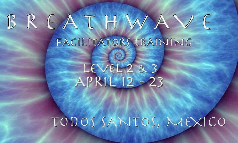 Todos Santos, Breathwave, Level 2 & 3, 2