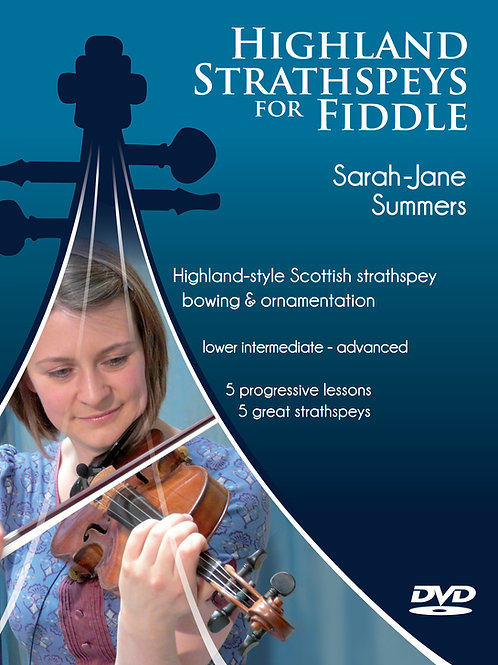 "HIGHLAND STRATHSPEYS FOR FIDDLE - TUITION DVD ""a pure treat"" (Folkworks)"