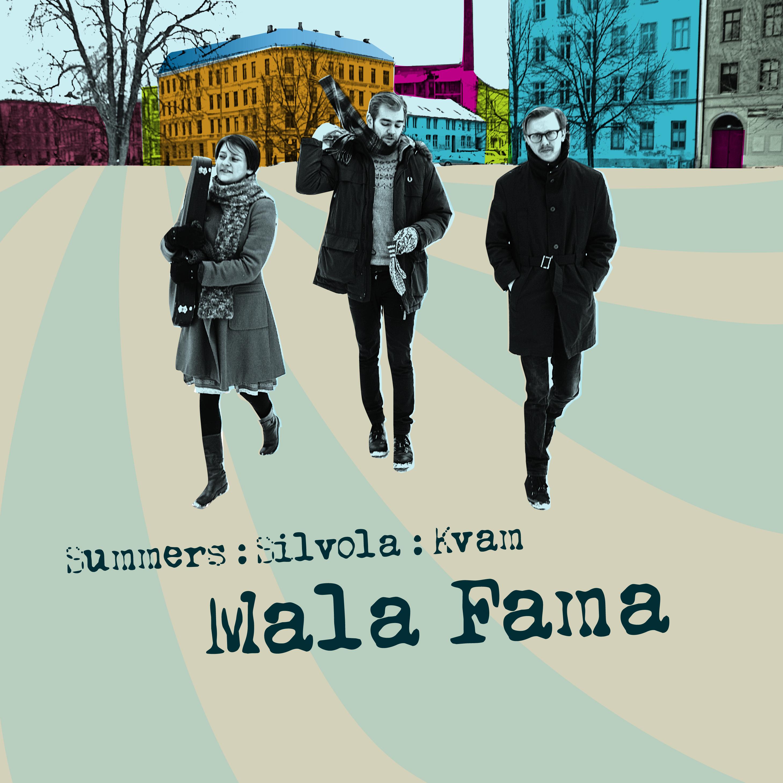 Summers / Silvola / Kvam - Mala Fama