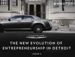 Jason Gives Chrysler A #WhatDrivesYou Quote For Detroit Entrepreneurship