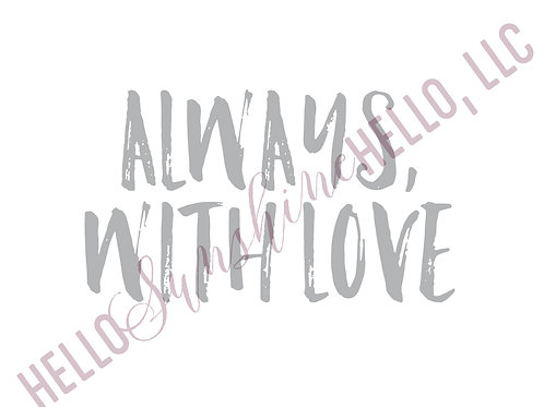 Always, With Love   Single Card