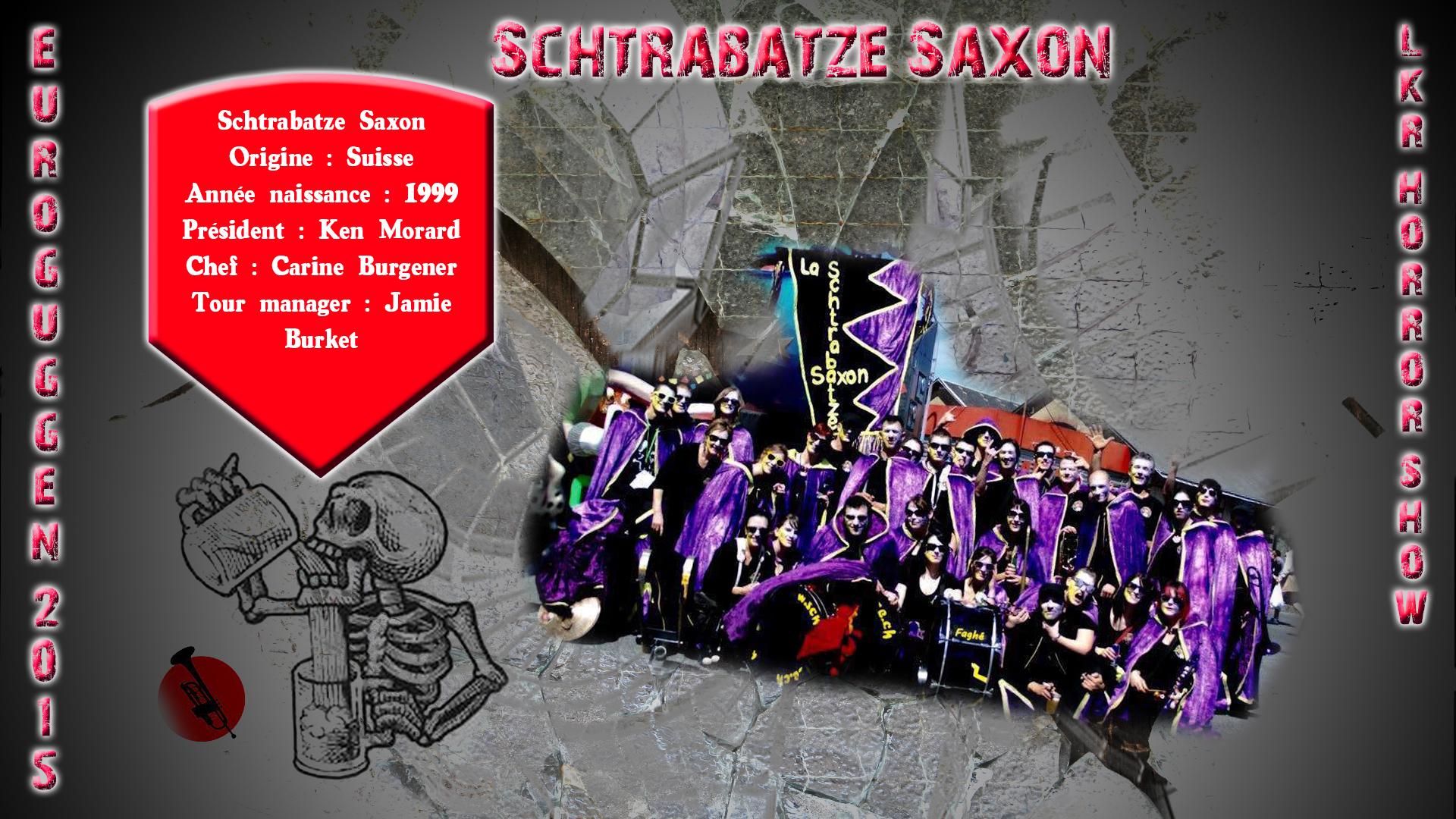 La Schtrabatze Saxon