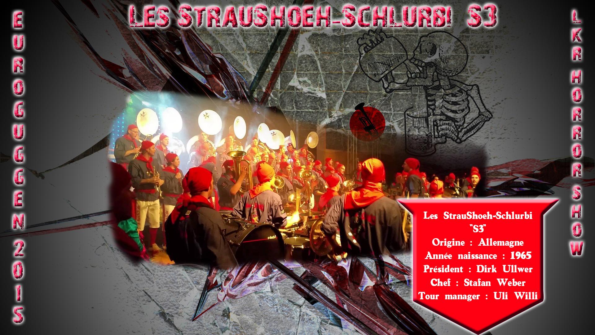 Les StrauShoeh-Schlurbi S3