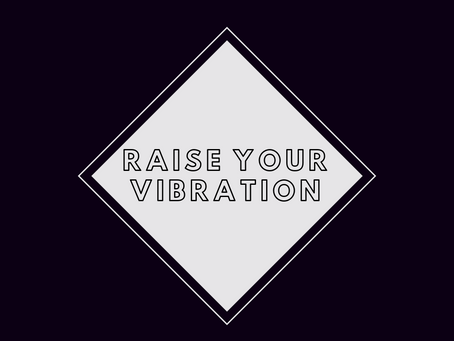 20 Ways to Raise Your Vibration
