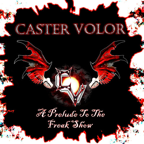 A Prelude To The Freak Show - EP