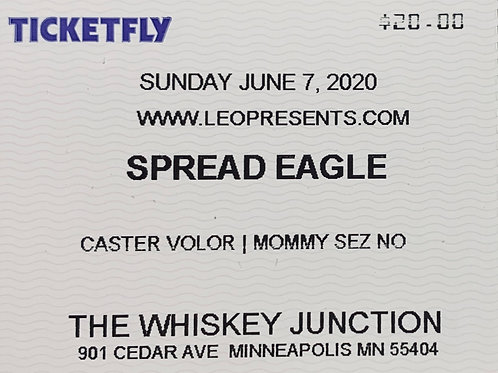 Spread Eagle w/ Caster Volor Ticket