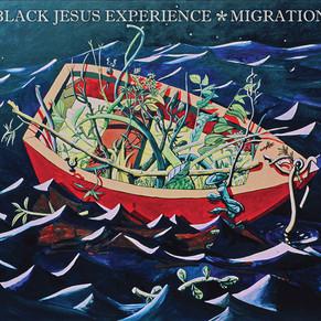 Black Jesus Experience - Migration (2014)