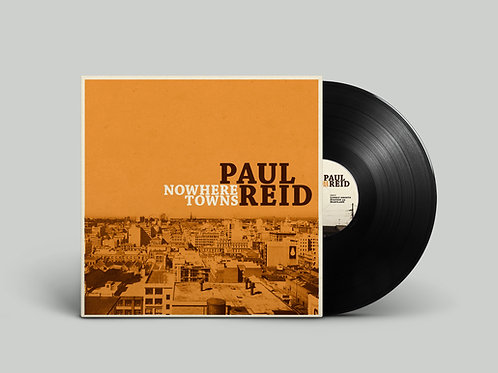 "Paul Reid - Nowhere Towns 10"" VINYL"