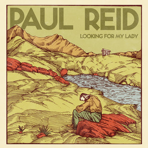 Paul Reid - Looking for my Lady (2018)