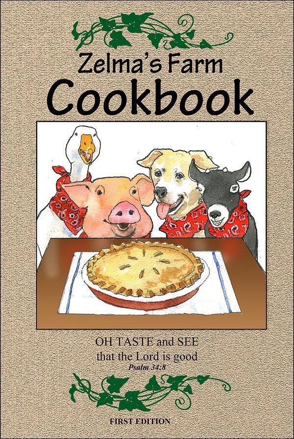 Zelmas' Farm Cookbook