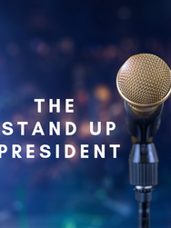 Stand up President