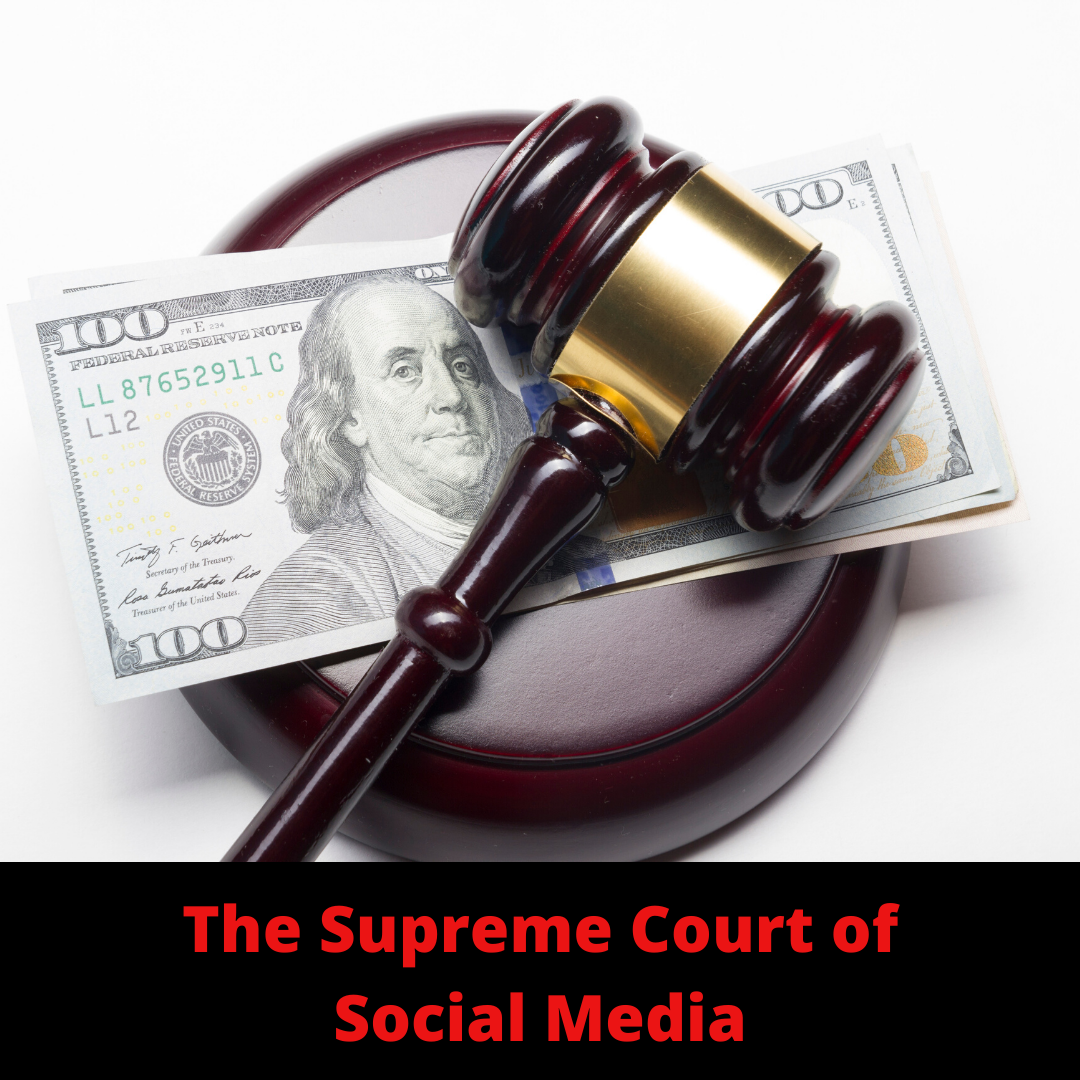 The Supreme Court of Social Media