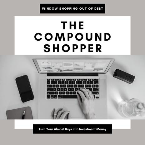 The Compound Shopper