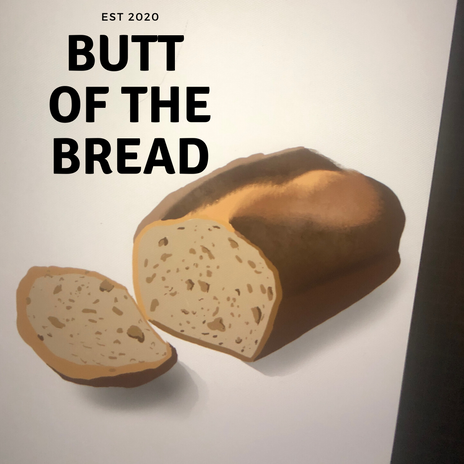 Butt of the Bread