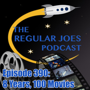 Episode 390:  8 Years, 100 Movies