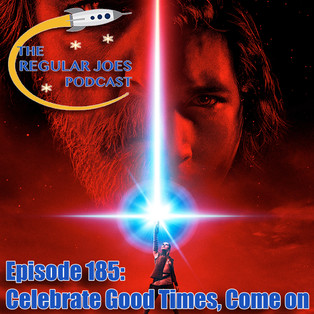Episode 185: Celebrate Good Times, Come On! • GALLERY