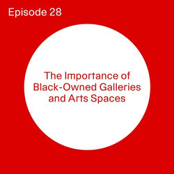 Untitled Art_The Importance of Black Owned Art Spaces
