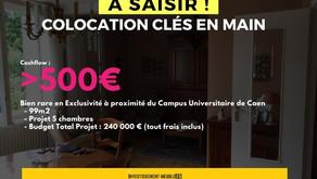 [à saisir] Colocation Clés en main >500€ de Cashflow sur Caen ! (Rare)